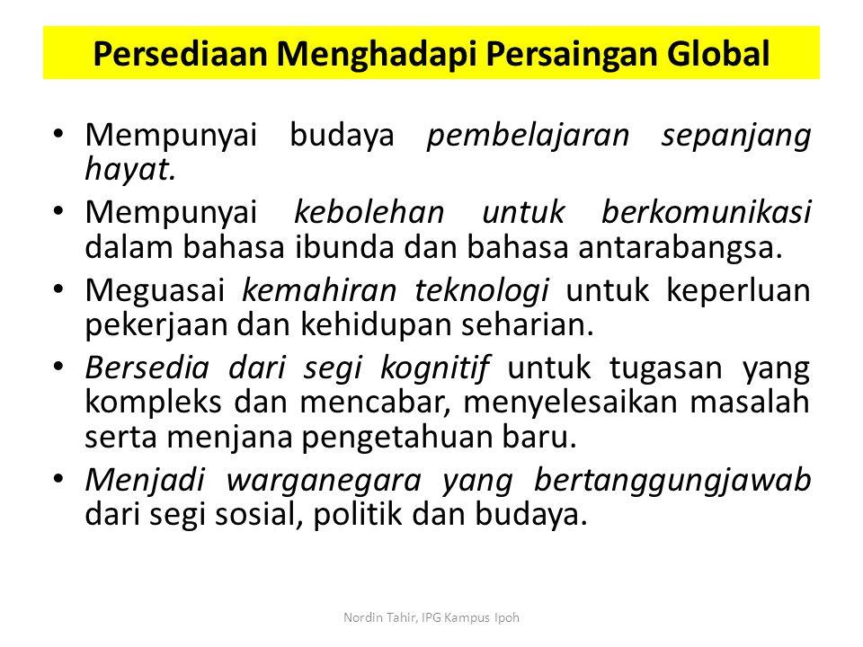 Mempunyai budaya pembelajaran sepanjang hayat. Mempunyai kebolehan untuk berkomunikasi dalam bahasa ibunda dan bahasa antarabangsa. Meguasai kemahiran
