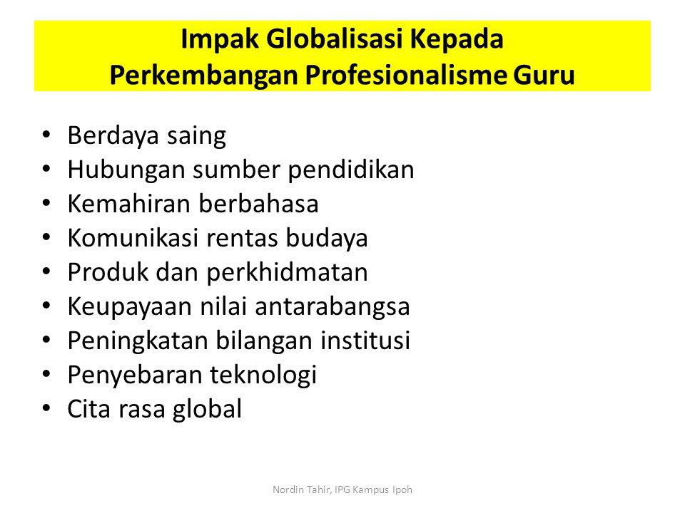 Berdaya saing Hubungan sumber pendidikan Kemahiran berbahasa Komunikasi rentas budaya Produk dan perkhidmatan Keupayaan nilai antarabangsa Peningkatan
