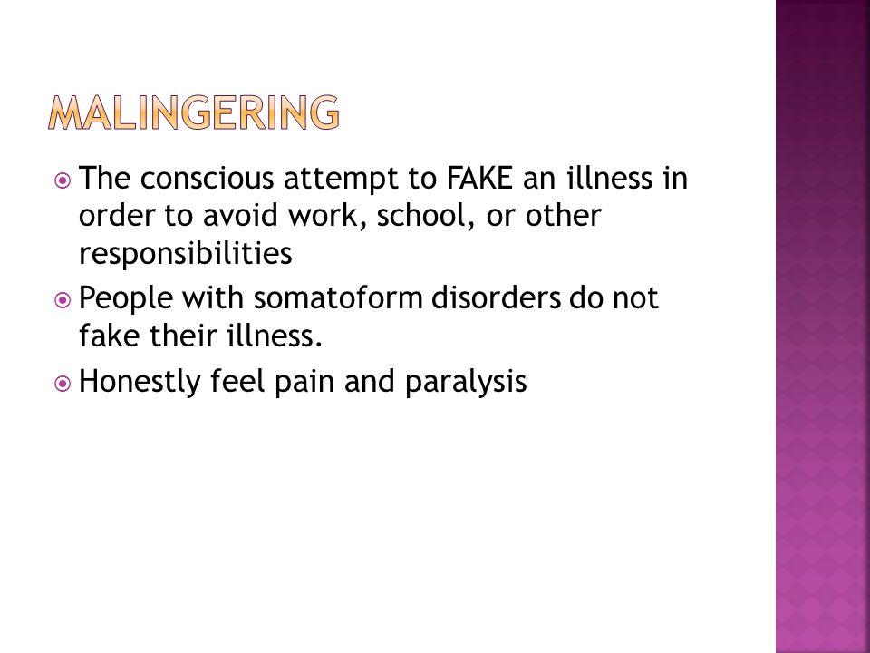 2 most common Conversion disorder and Hypochondria