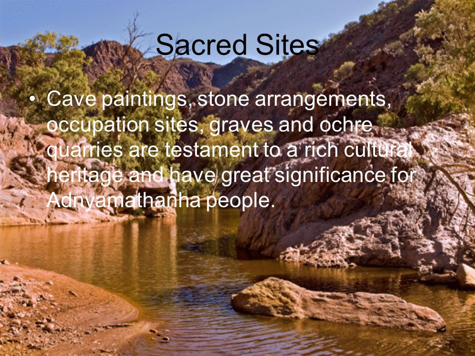 Europeans The early settlers did not consider the possibility that they were taking over the Aboriginal land and that the livestock they brought with them were destroying Adnyamathanha food sources and water holes.