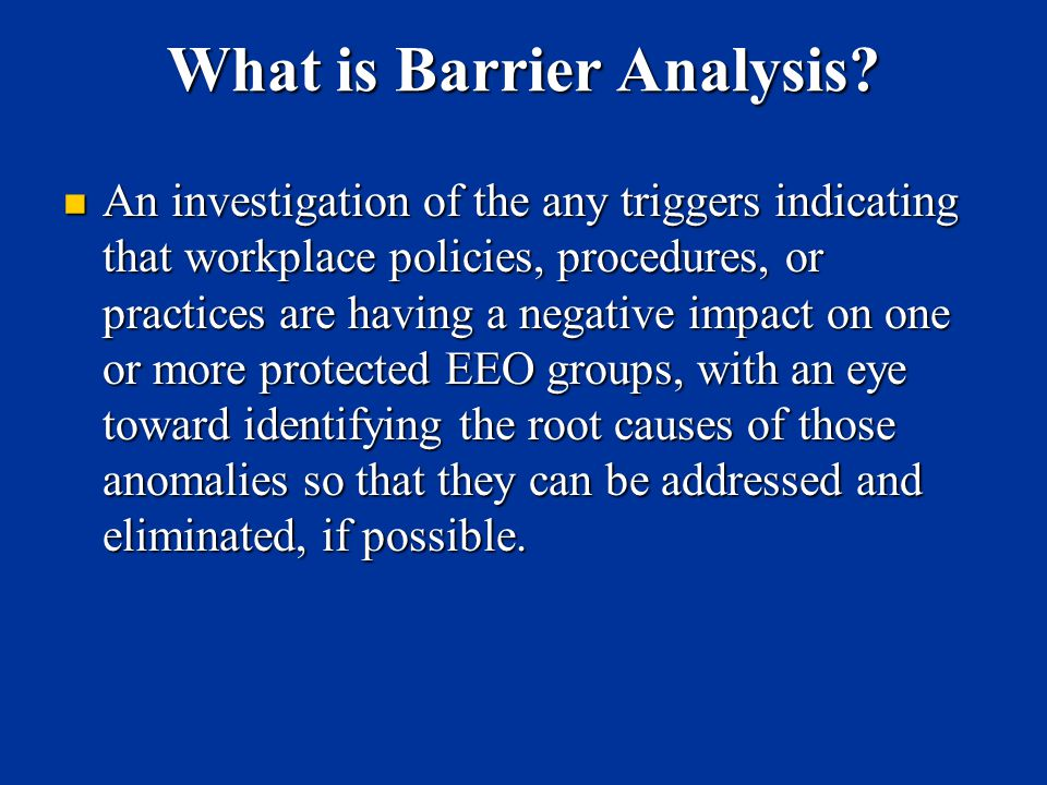 What is Barrier Analysis.
