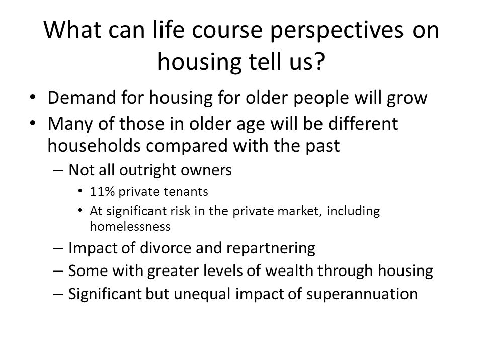 What can life course perspectives on housing tell us.