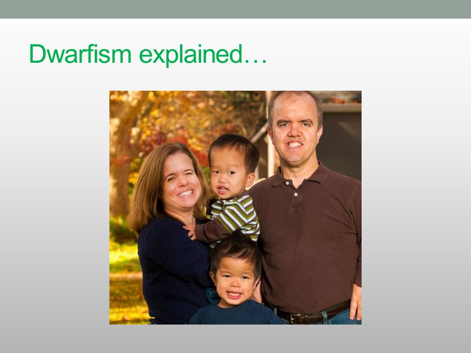 Q.What are the most common types of dwarfism.