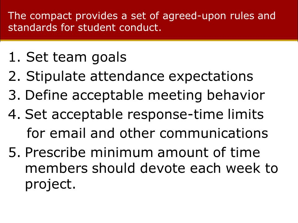 The compact provides a set of agreed-upon rules and standards for student conduct.