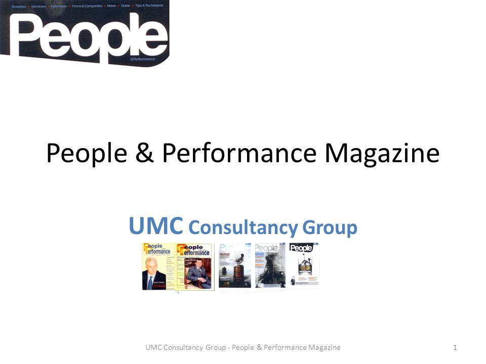 People & Performance Magazine UMC Consultancy Group 1UMC Consultancy Group - People & Performance Magazine