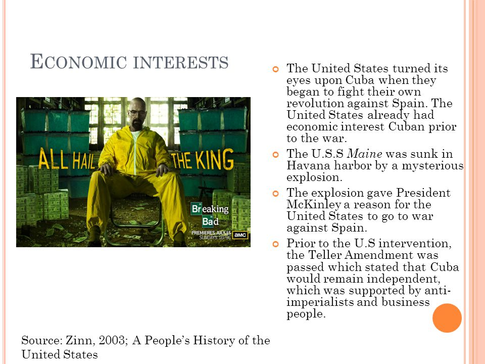 E CONOMIC INTERESTS The United States turned its eyes upon Cuba when they began to fight their own revolution against Spain. The United States already