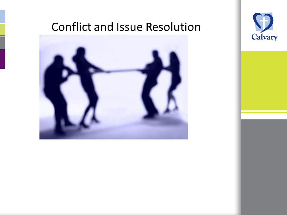 Conflict and Issue Resolution