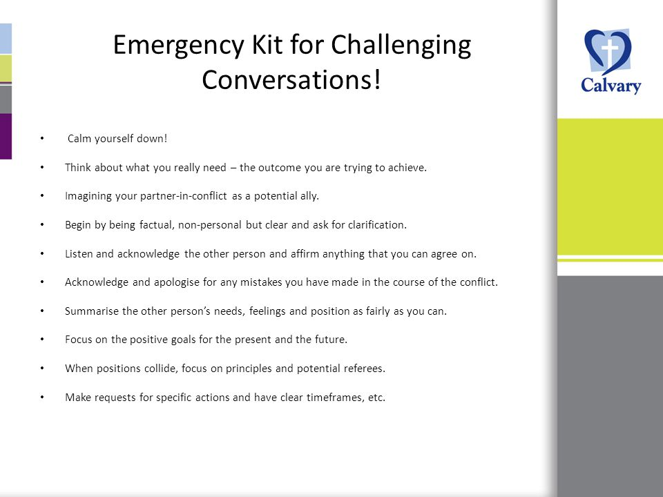 Emergency Kit for Challenging Conversations. Calm yourself down.