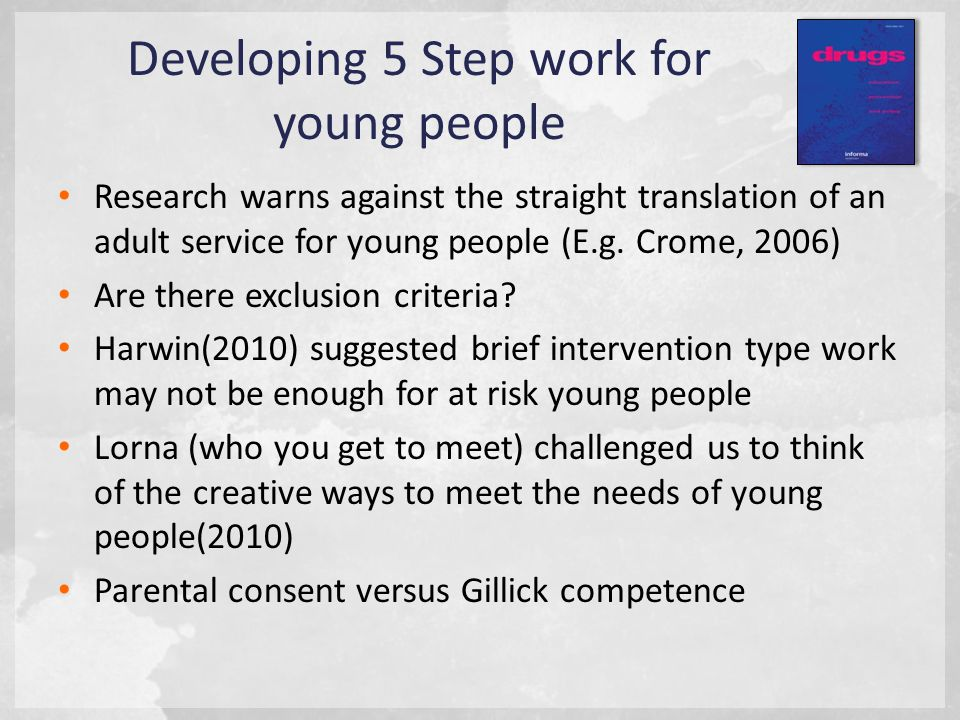 Research warns against the straight translation of an adult service for young people (E.g.
