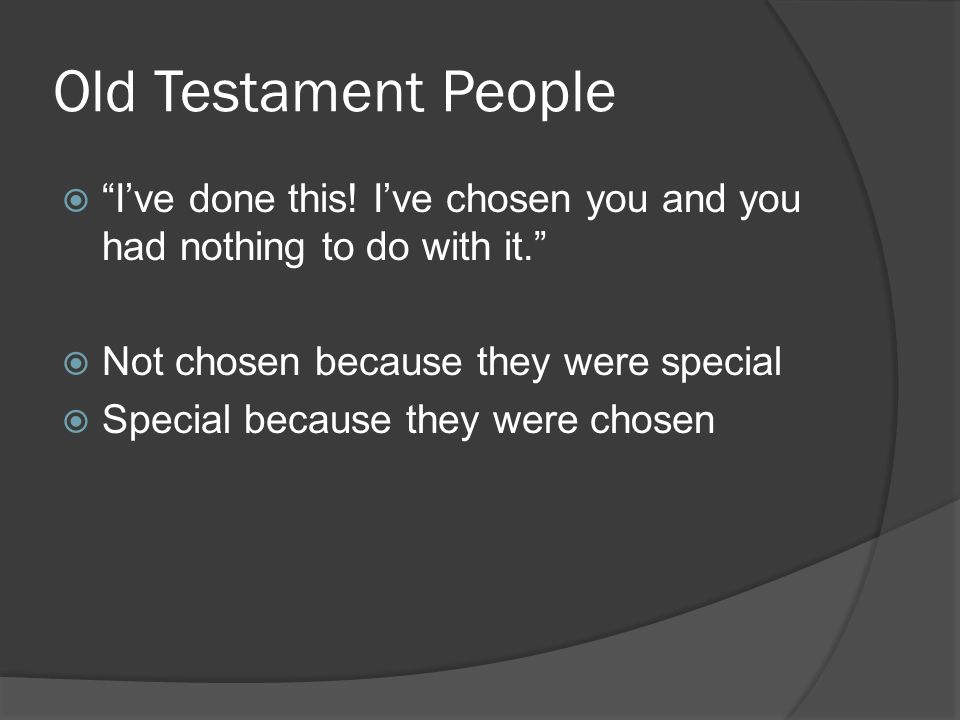 Old Testament People  I've done this.
