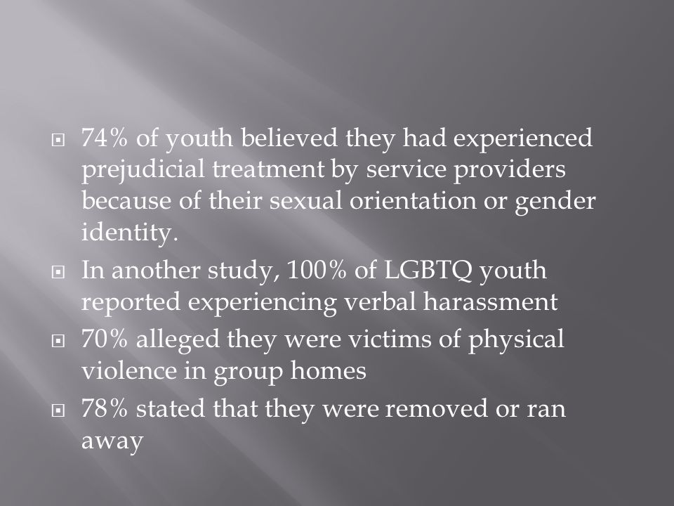  LGBTQ youth who have been rejected by their families are:  eight times more likely to have attempted suicide  six times more likely to exhibit high levels of depression  three times more likely to engage in illicit drug use  three times more likely to engage in risky sexual behavior than peers with supportive families