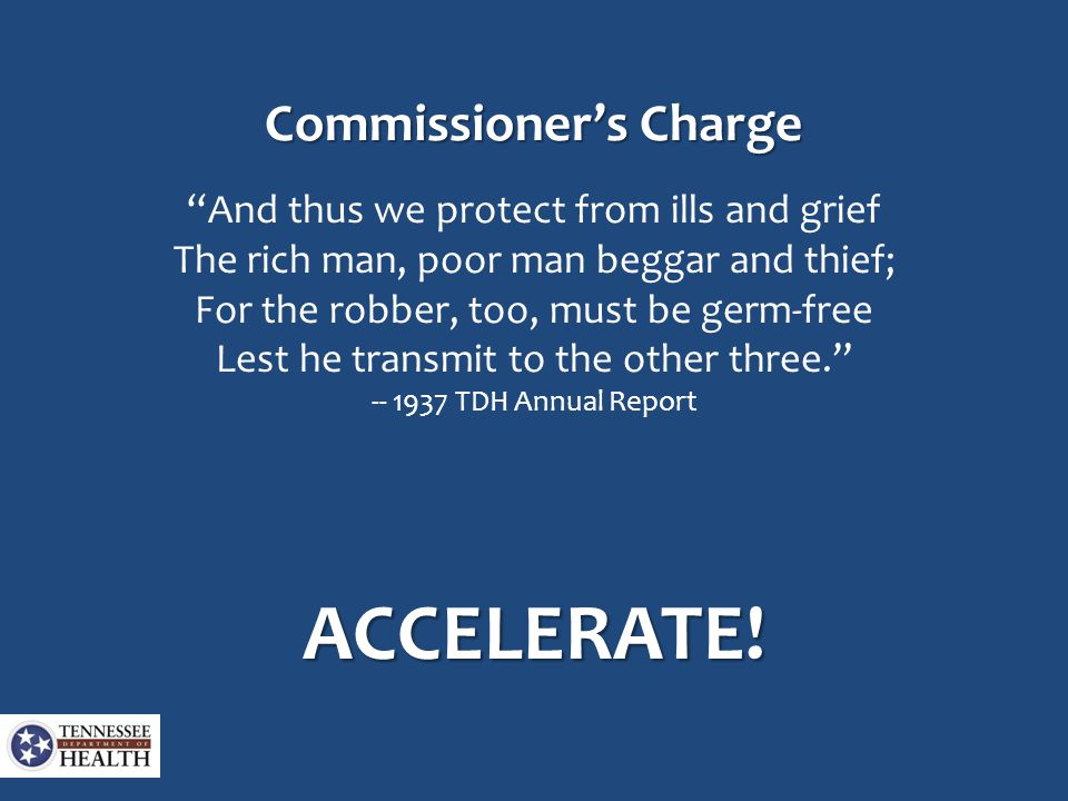 "Commissioner's Charge ""And thus we protect from ills and grief The rich man, poor man beggar and thief; For the robber, too, must be germ-free Lest he"