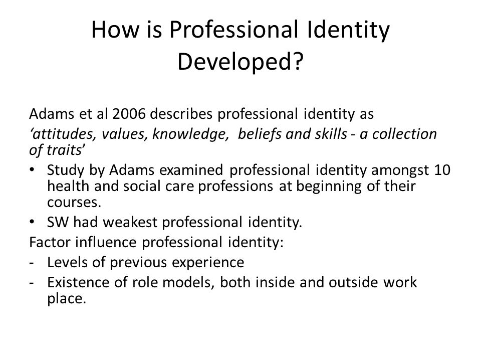How is Professional Identity Developed.
