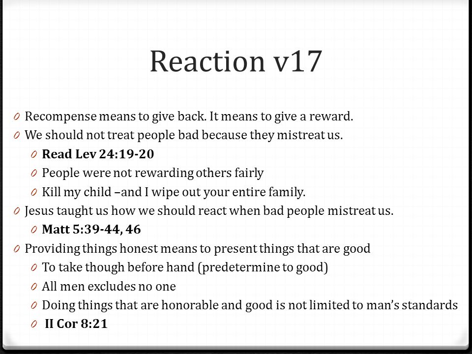 Reason v18 0 We must use judgment when dealing with people 0 Everyone is different.