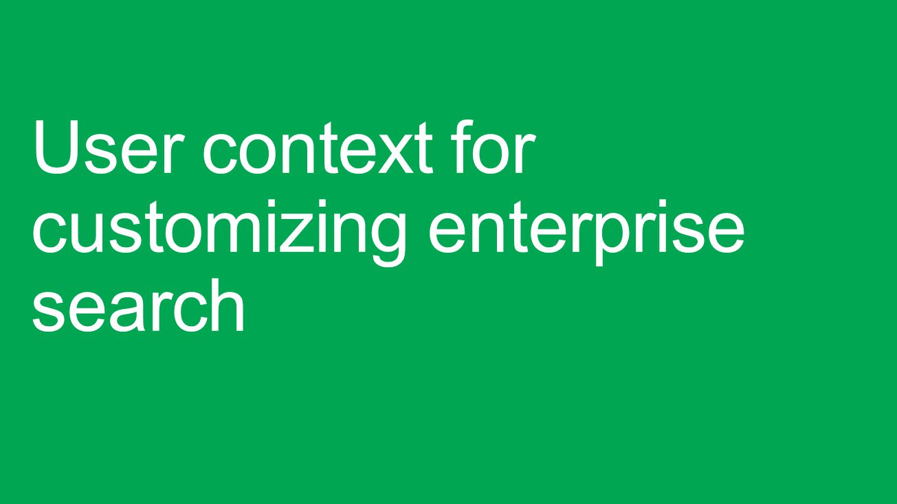 User context for customizing enterprise search