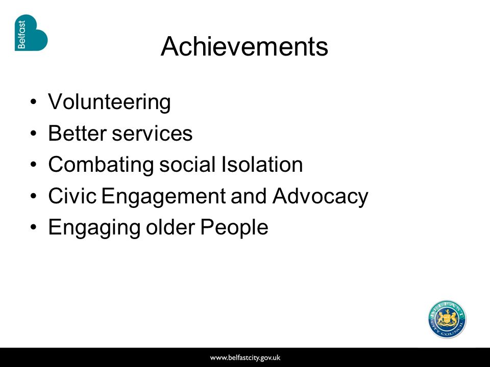 Achievements Volunteering Better services Combating social Isolation Civic Engagement and Advocacy Engaging older People