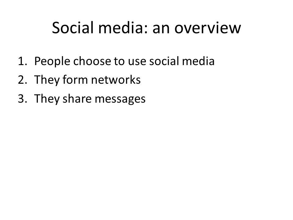 People choose social media