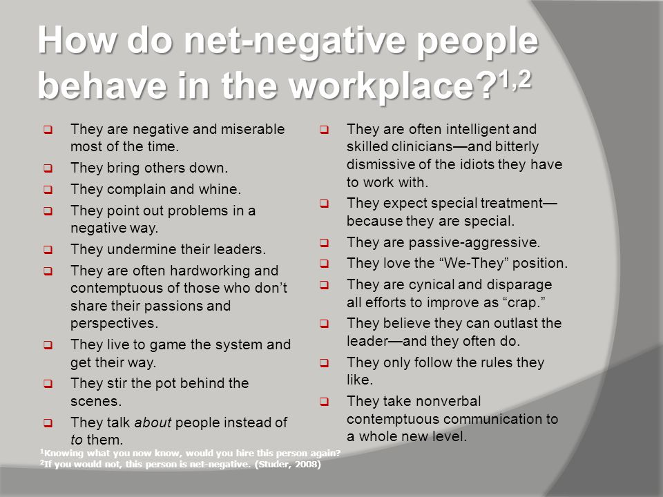 How do net-negative people behave in the workplace.