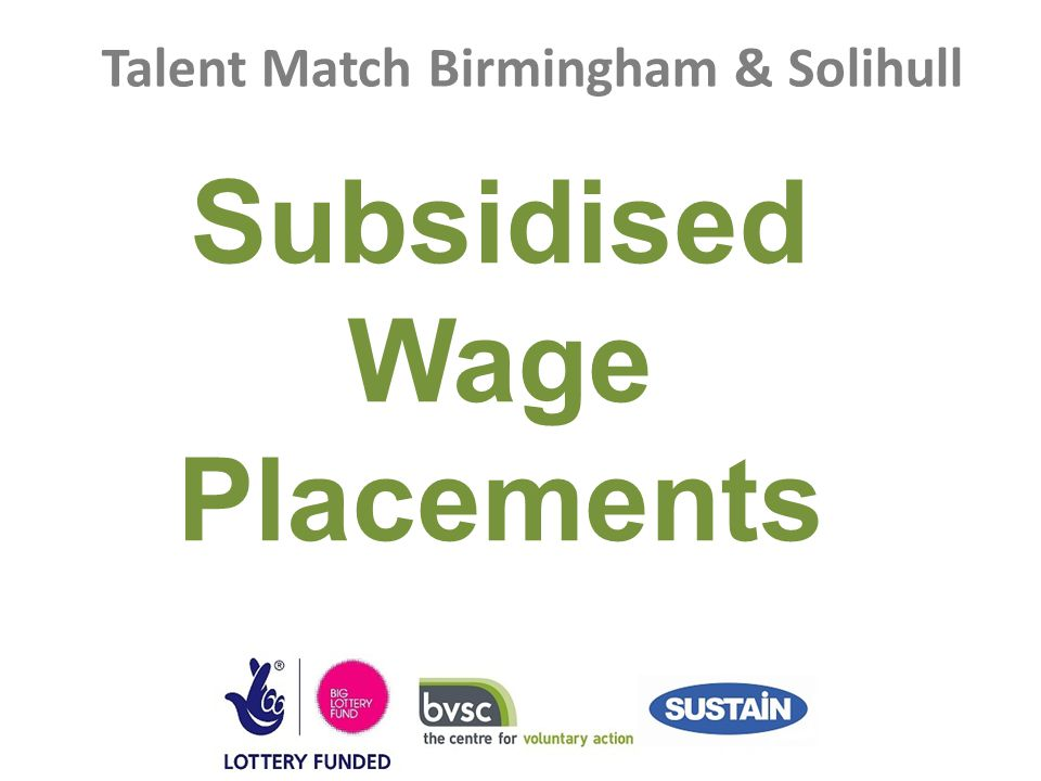 Talent Match Birmingham & Solihull Subsidised Wage Placements