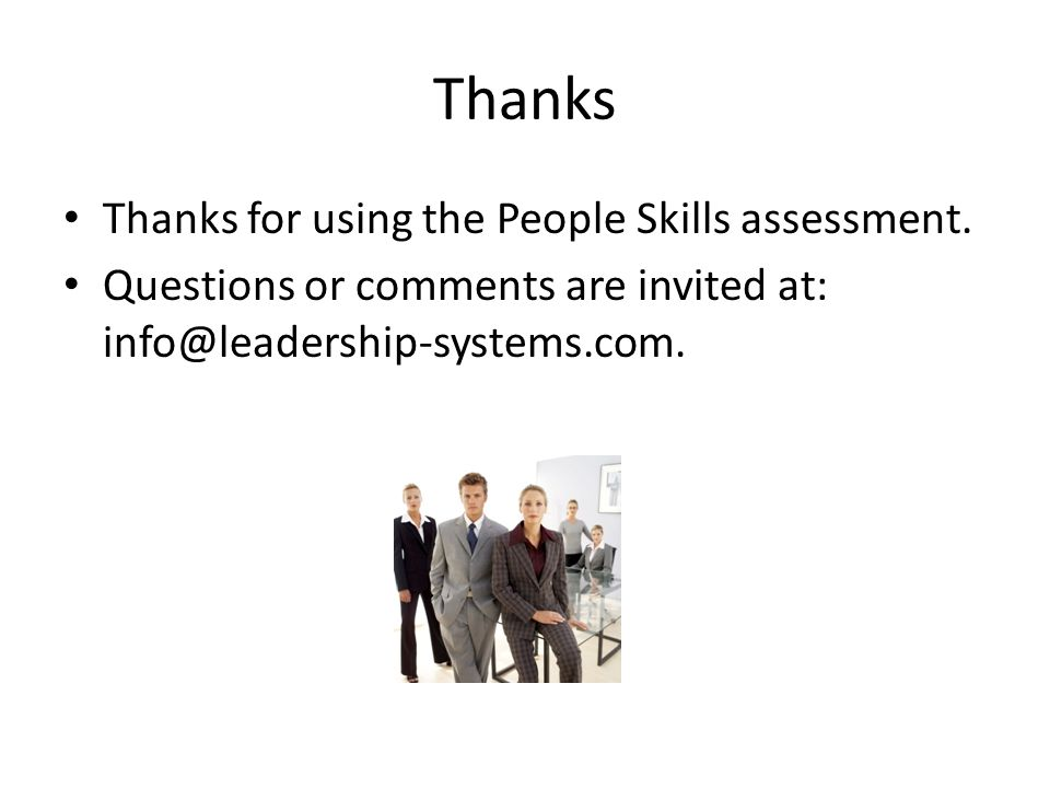 Thanks Thanks for using the People Skills assessment.