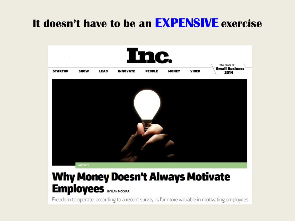 It doesn't have to be an EXPENSIVE exercise