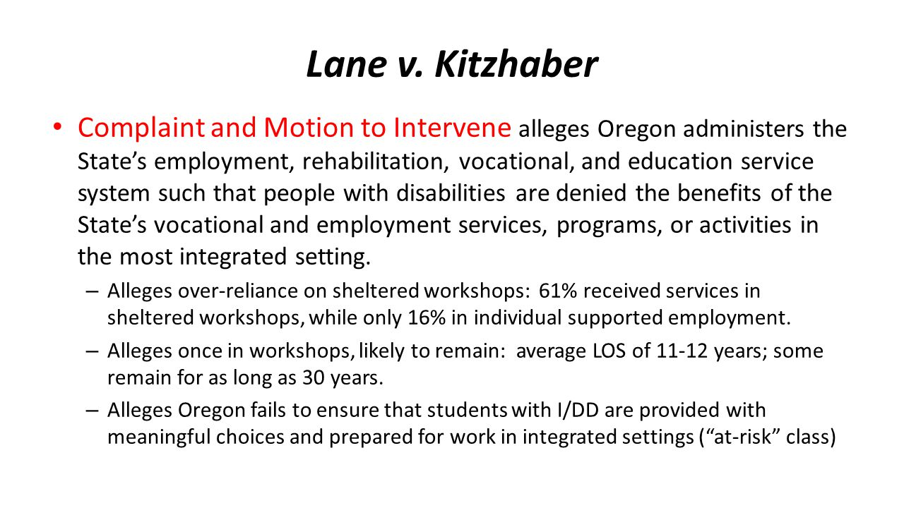 Lane v. Kitzhaber Complaint and Motion to Intervene alleges Oregon administers the State's employment, rehabilitation, vocational, and education servi