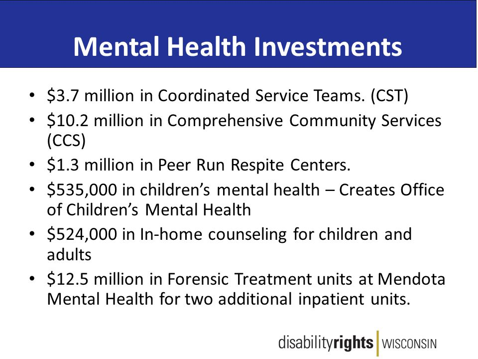 Mental Health Investments $3.7 million in Coordinated Service Teams.
