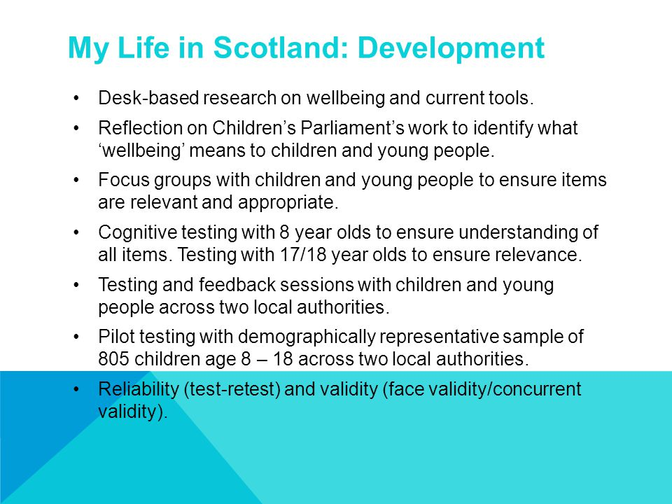 My Life in Scotland: Development Desk-based research on wellbeing and current tools. Reflection on Children's Parliament's work to identify what 'well