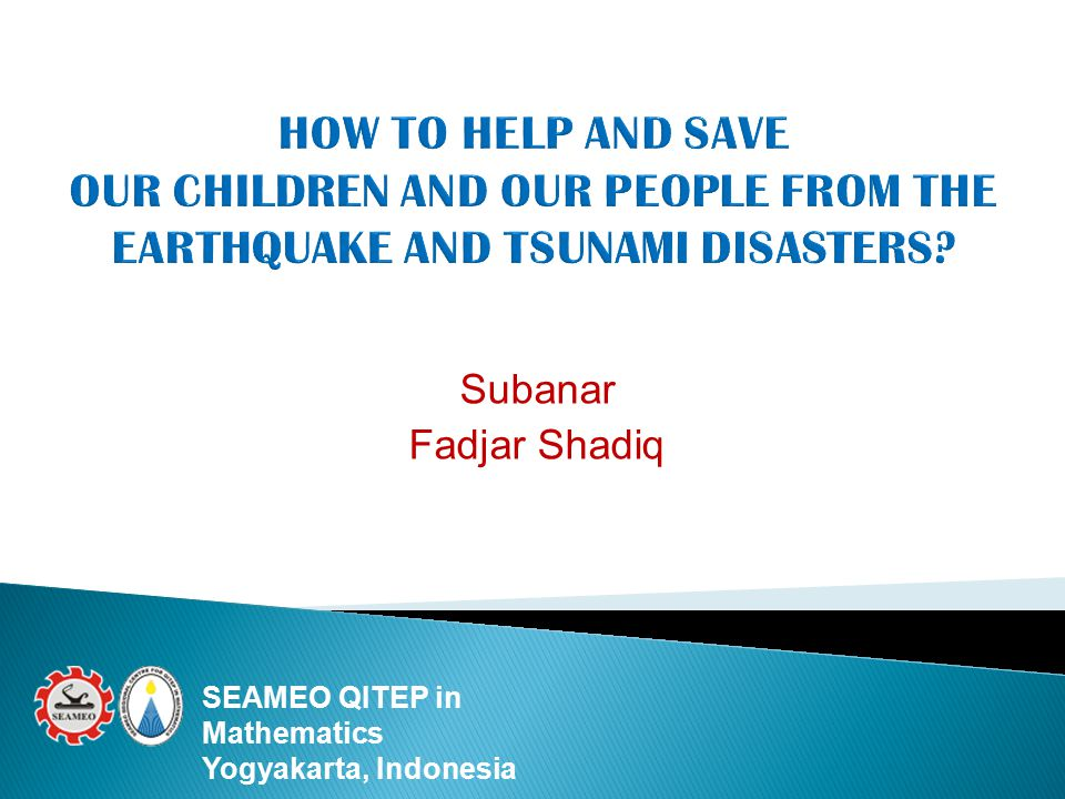 Subanar Fadjar Shadiq SEAMEO QITEP in Mathematics Yogyakarta, Indonesia