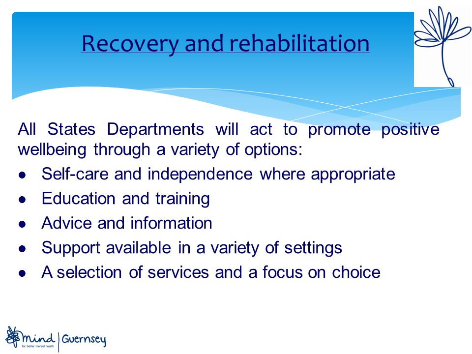 Main objectives o Young people are starting, growing and developing well o People are living well o People are working well o People are ageing well o Tackling stigma and discrimination o Inherent in criminal justice system o Appropriate pharmaceutical practices o Carers are supported