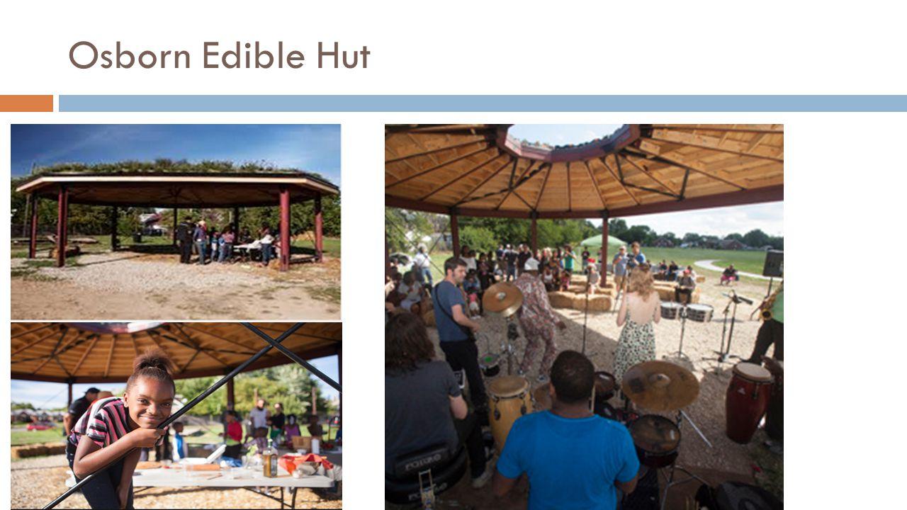 Osborn Edible Hut
