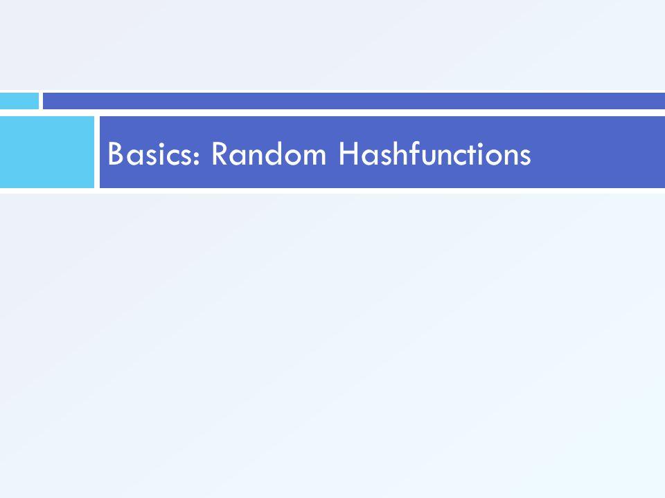Basics: Random Hashfunctions