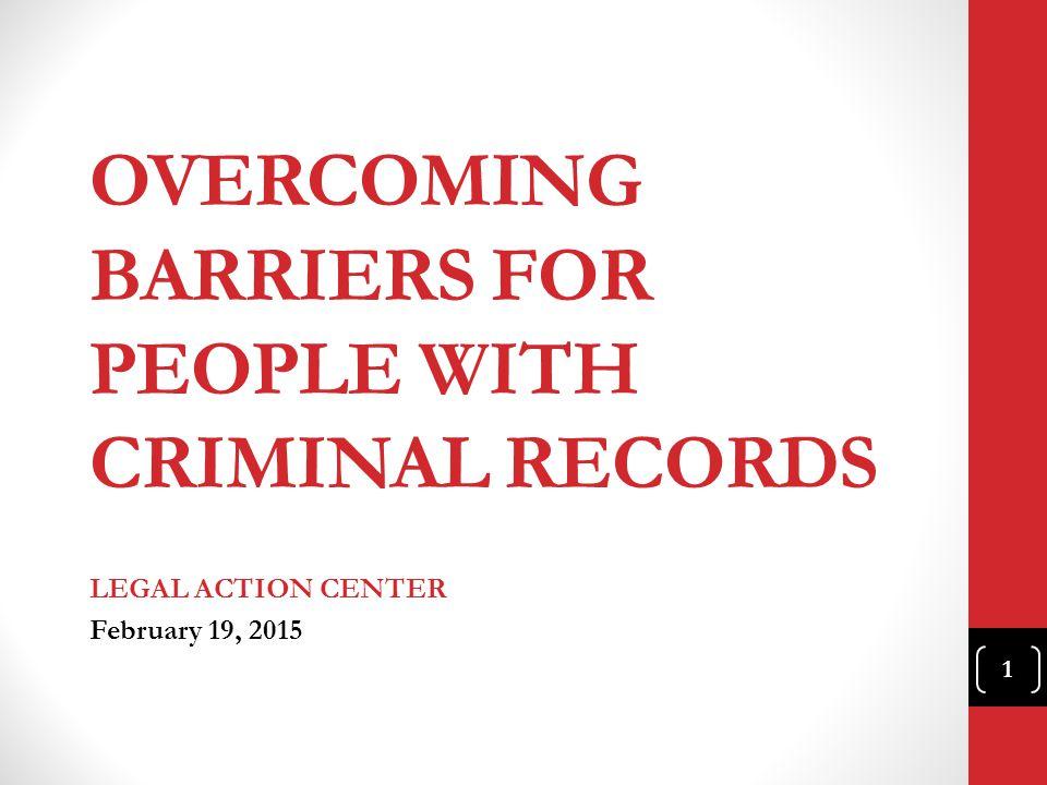 CRH: C RIMINAL R ECORDS The Legal Action Center...