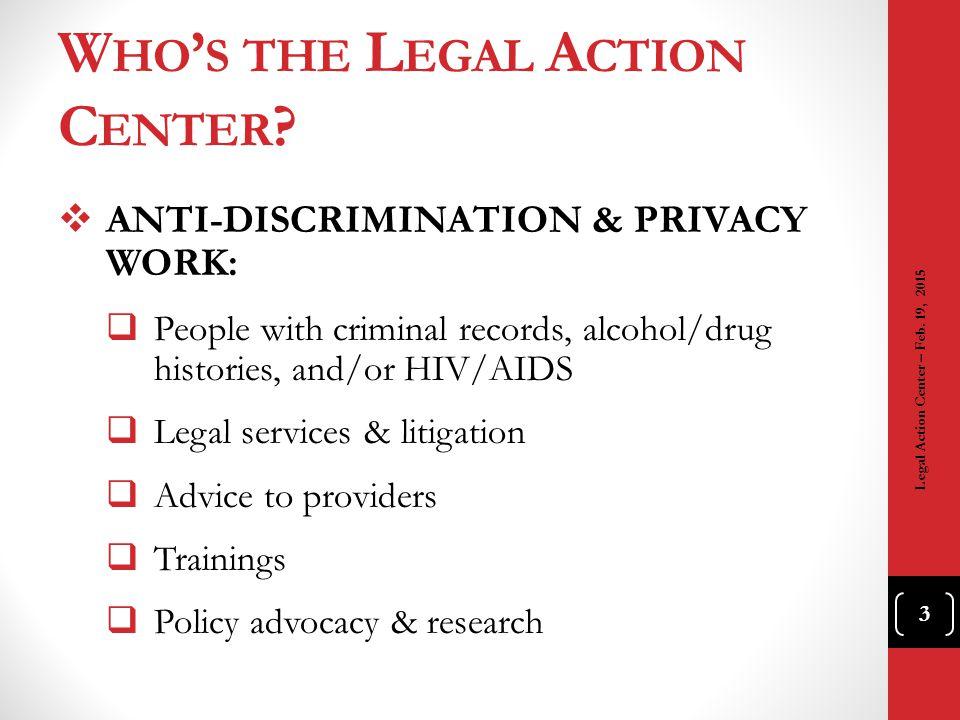 E MP.D ISCRIM : NY A NTI -D ISCRIM. L AWS ( CONT.)  What is Correction Law Article 23-A.