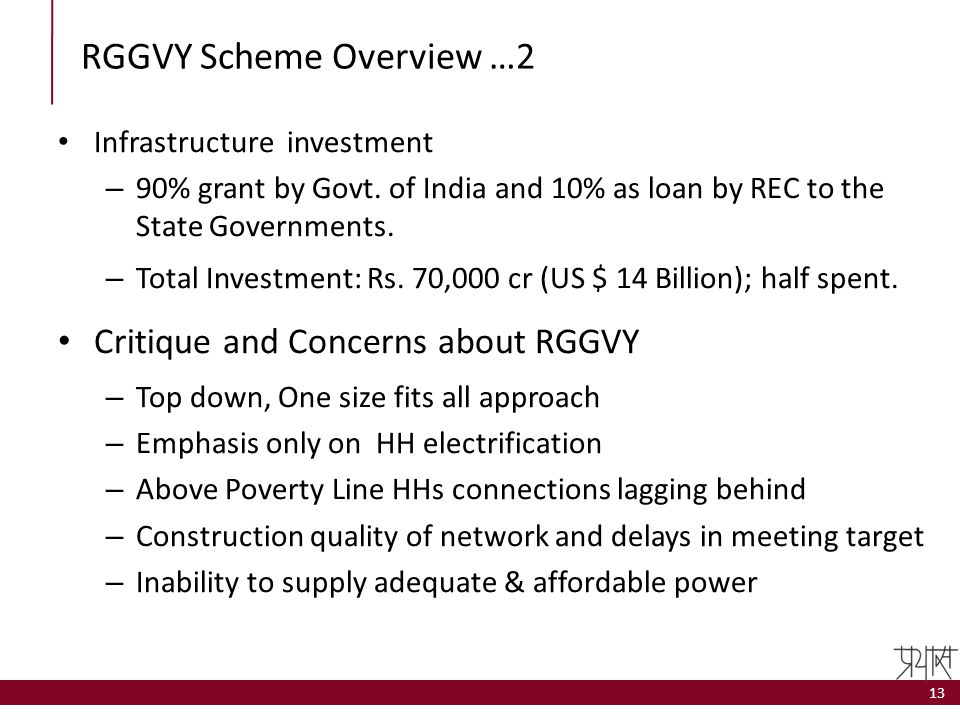 RGGVY Scheme Overview …2 Infrastructure investment – 90% grant by Govt. of India and 10% as loan by REC to the State Governments. – Total Investment: