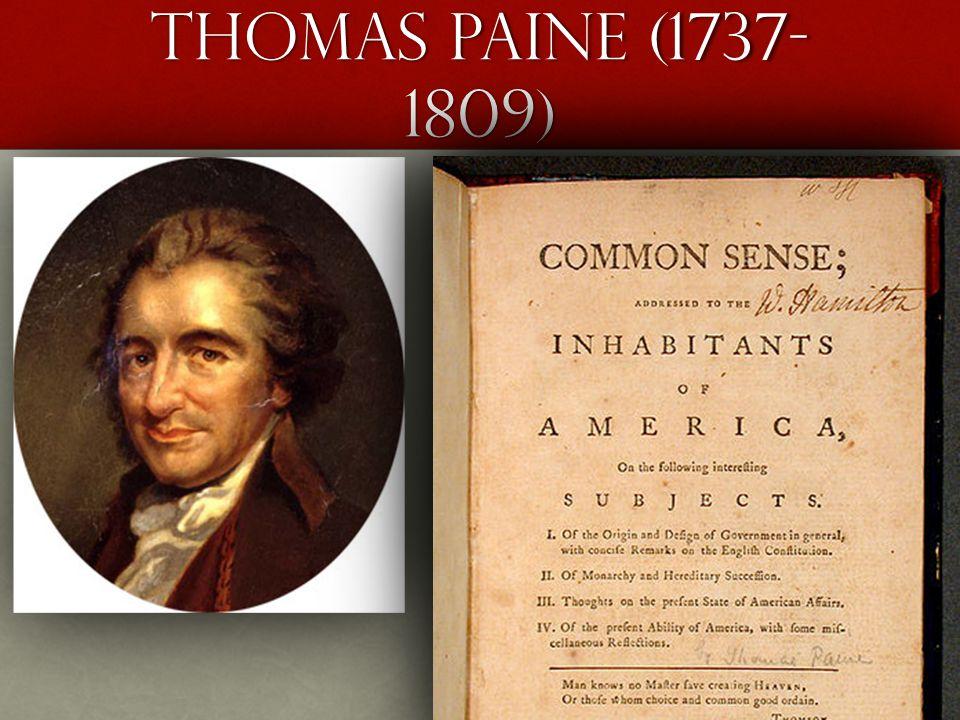 Thomas Paine (1737- 1809)