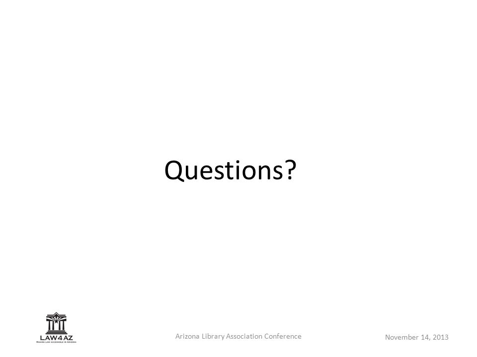November 14, 2013 Arizona Library Association Conference Questions