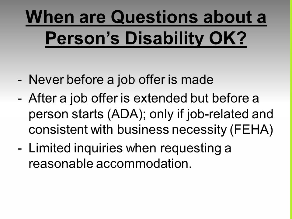 When are Questions about a Person's Disability OK.