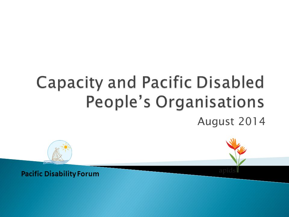 August 2014 Pacific Disability Forum