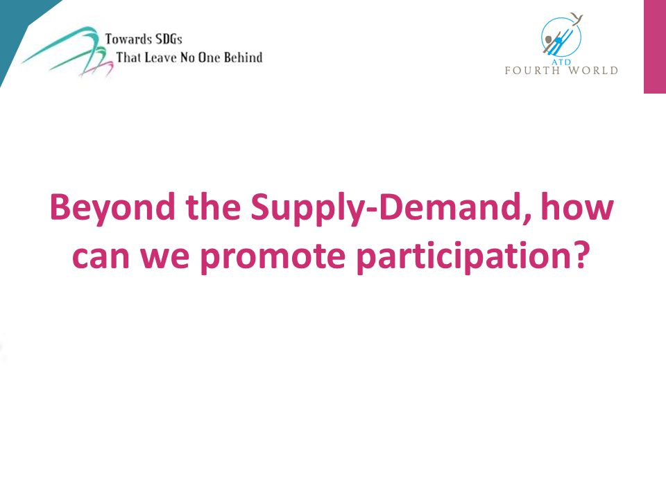 Beyond the Supply-Demand, how can we promote participation?