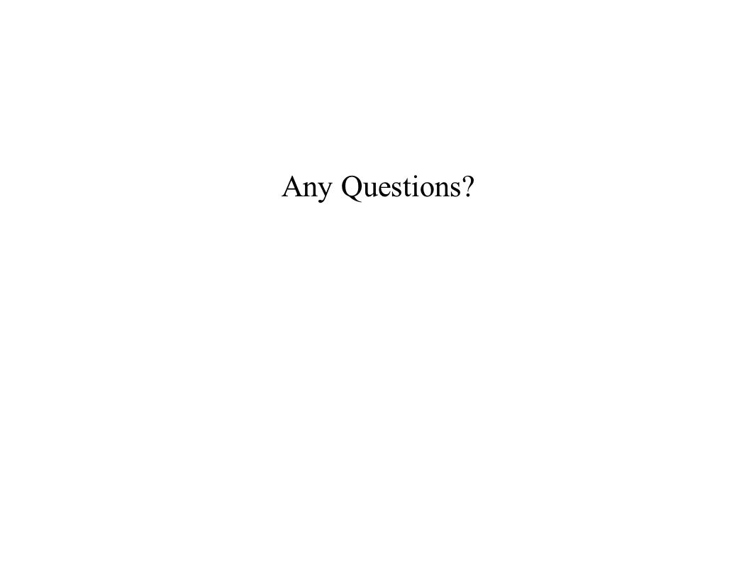 Any Questions?