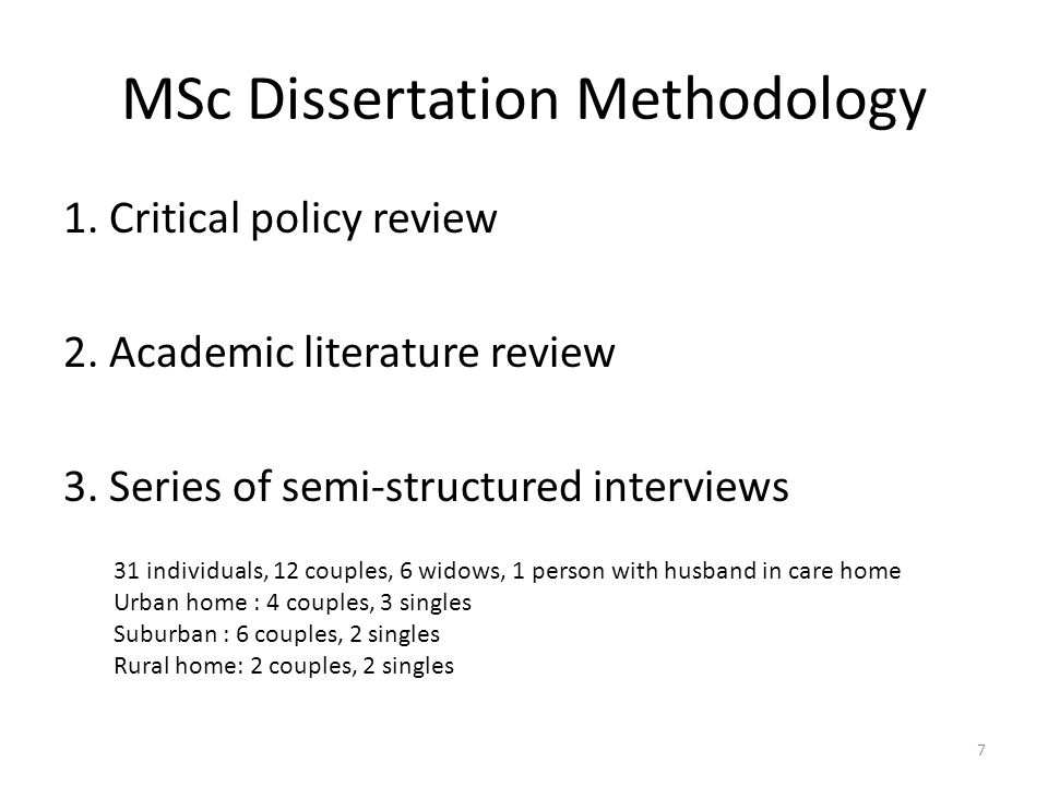 MSc Dissertation Methodology 1. Critical policy review 2.