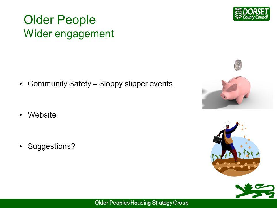 Older People Wider engagement Community Safety – Sloppy slipper events.