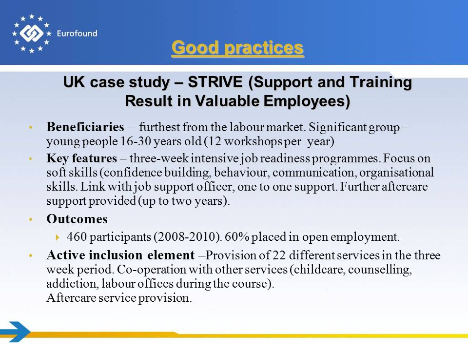 UK case study – STRIVE (Support and Training Result in Valuable Employees) Beneficiaries – furthest from the labour market.