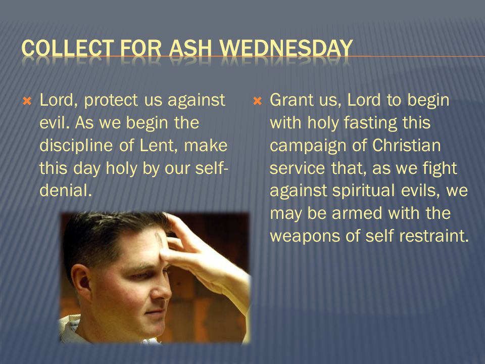  Lord, protect us against evil.