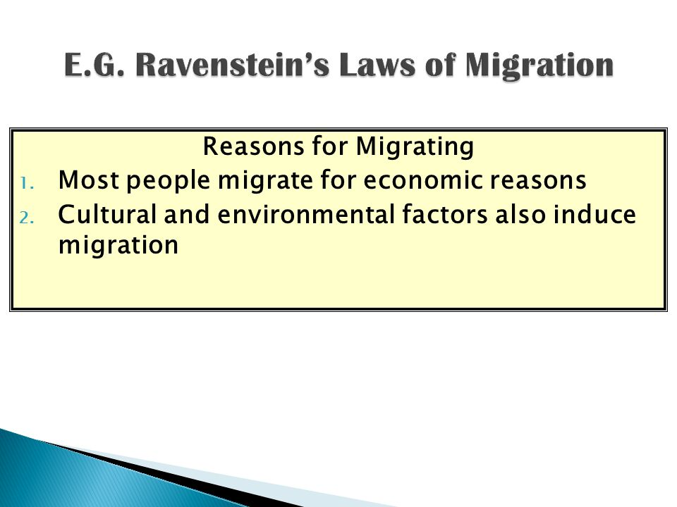 Reasons for Migrating 1. Most people migrate for economic reasons 2.