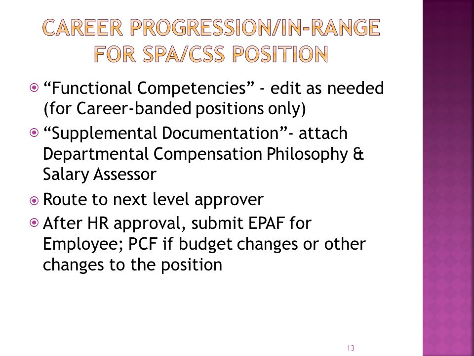 " ""Functional Competencies"" - edit as needed (for Career-banded positions only)  ""Supplemental Documentation""- attach Departmental Compensation Philo"