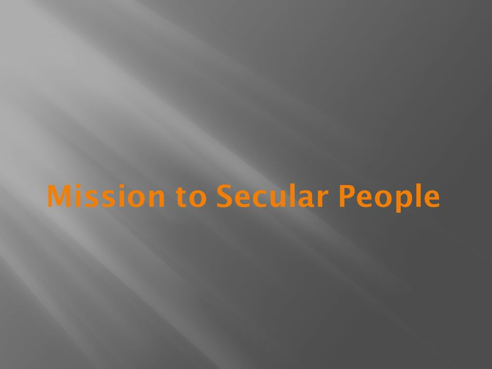 Mission to Secular People