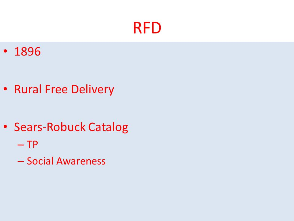 RFD 1896 Rural Free Delivery Sears-Robuck Catalog – TP – Social Awareness