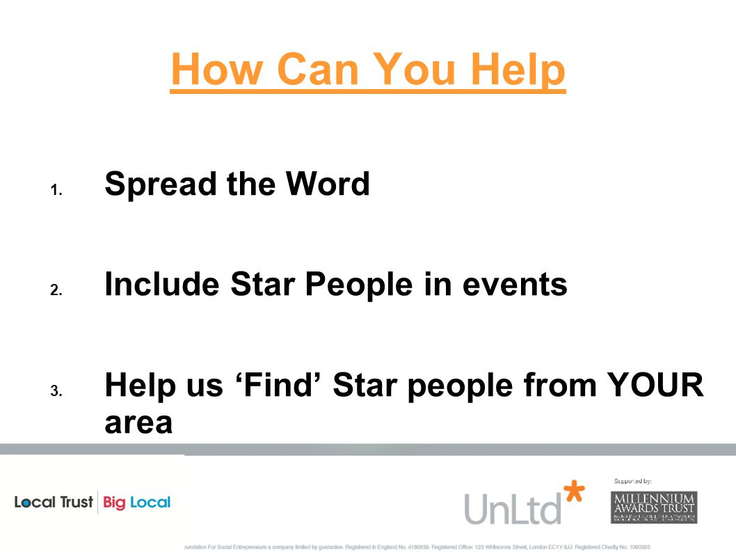 How Can You Help 1. Spread the Word 2. Include Star People in events 3.